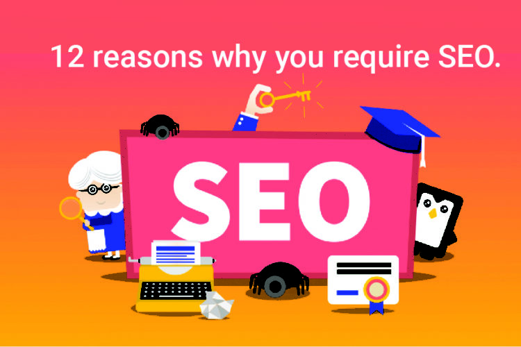 12 reasons why you require seo for the site - 88gravity